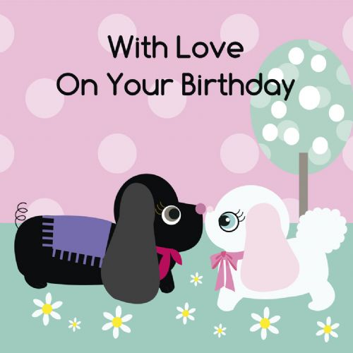 With Love on Your Birthday Card - Two Dogs